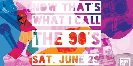 Now That's What I Call the 90's! tickets
