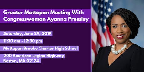 Greater Mattapan Meeting with Congresswoman Ayanna Pressley tickets