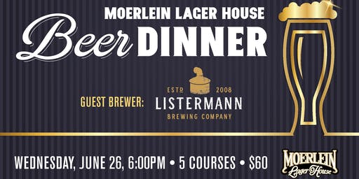 June Beer Dinner with Listermann Brewing Company