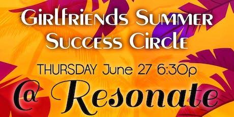 Girlfriends Summer Success Circle tickets