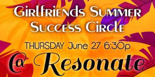 Girlfriends Summer Success Circle