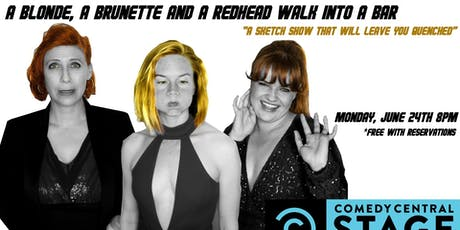 A Blonde, a Brunette and a Redhead Walk into a Bar tickets