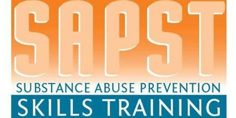 Substance Abuse Prevention Skills Training (SAPST) tickets