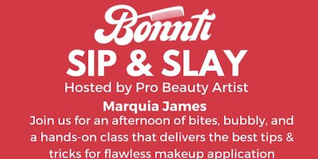 Bonnti Presents: Sip & Slay - Makeup Class tickets