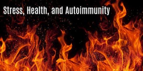 Autoimmune Disorders an Inflammation: A Holistic Approach tickets