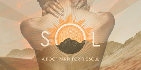 SOL ☼ A Sunset Roof Party for the Soul tickets