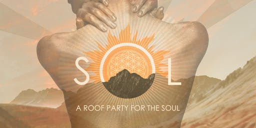 SOL ☼ A Sunset Roof Party for the Soul