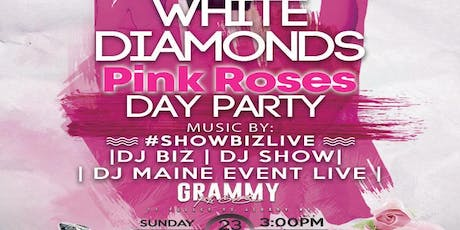 Maine Event Live's White Diamonds Pink Rose Day Party tickets