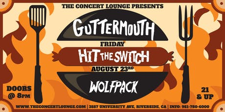 Guttermouth w/ Hit The Switch & Wolfpack tickets