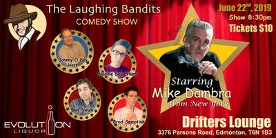 The Laughing Bandits Comedy Show