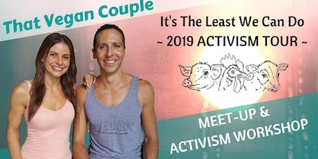 Meet-Up and Activism Workshop With That Vegan Couple tickets