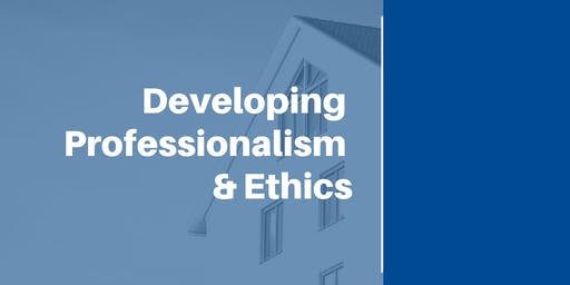 Developing Professionalism & Ethics (Day 1 of 2) (12 CEUs #256-001-PL) (Prelicense or Elective)