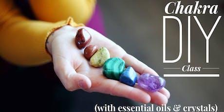 Chakra DIY w/Essential oils & crystals tickets