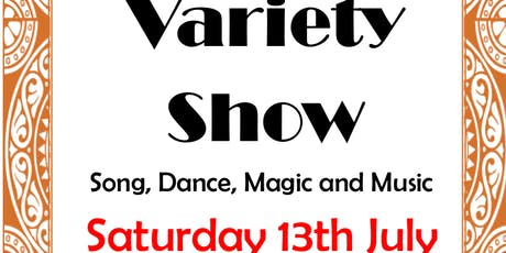 Variety Show. Song, Dance, Magic, Music. tickets