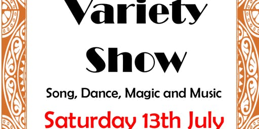 Variety Show. Song, Dance, Magic, Music.