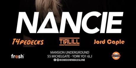 Bow Down Bassline Presents: Nancie tickets
