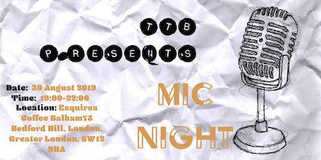 TTB Presents: Mic Night tickets