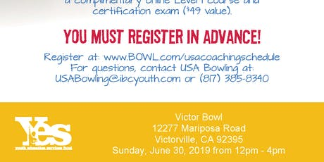 FREE USA Bowling Coach Certification Seminar - Victor Bowl, Victorville, CA tickets