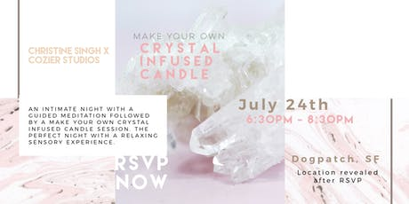 Cozier Studios x Christine Singh: DIY Crystal Infused Candle tickets