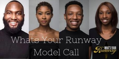 Whats Your Runway: Model Workshop tickets