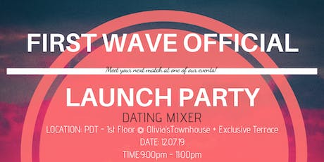 First Wave Official Launch - Dating Mixer tickets