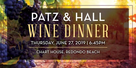 Chart House Patz & Hall Wine Dinner- Redondo Beach, CA tickets