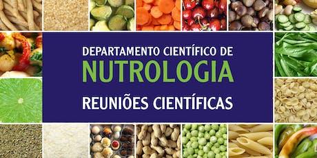 Reunião Científica de Nutrologia - 29.08 ingressos