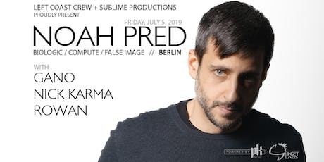 Noah Pred (Berlin) - deep house & techno at Sunset Labs (Victoria) tickets