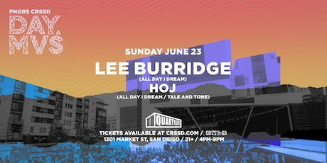 LEE BURRIDGE + HOJ tickets
