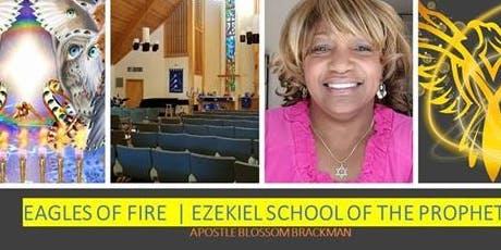 Ezekiel School of the Prophets  - Enhance your Prophetic Abilities tickets