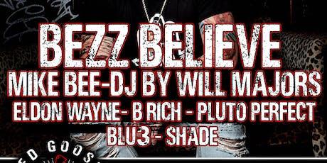 Bezz Believe tickets