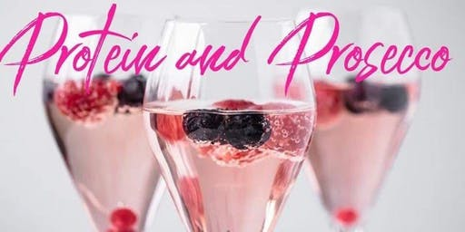 Protein and Prosecco Healthly Tasting Event