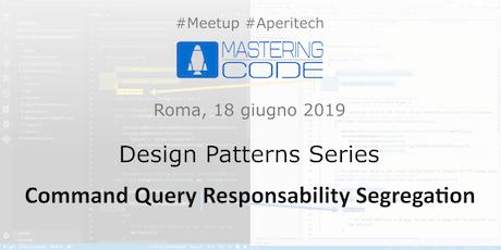 ROMA Meetup #AperiTech di Mastering Code - CQRS biglietti