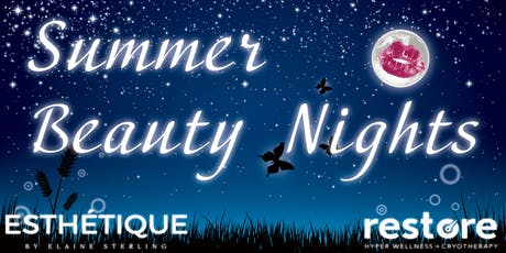 Summer Beauty Night with Restore and Esthetique tickets