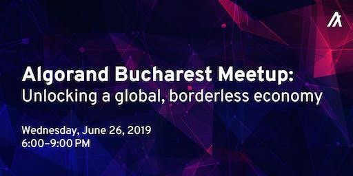 Algorand Bucharest Meetup: Unlocking a global, borderless economy.