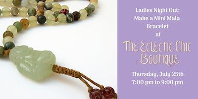 Ladies Night Out:  Make a Mini Mala Bracelet