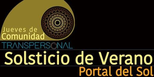 JUEVES DE COMUNIDAD - PORTAL DEL SOL - SOLSTICIO DE VERANO