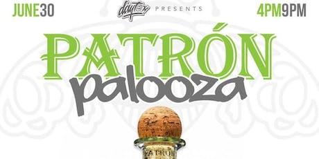 DAYTOX PATRON PALOOZA DAY PARTY tickets