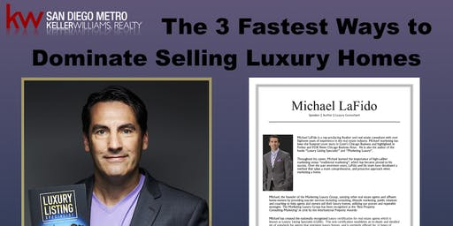 The 3 Fastest Ways to Dominate Selling Luxury Homes