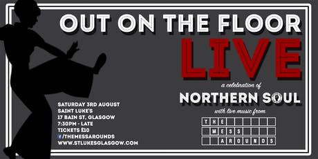 Out On The Floor Live @ Saint Luke's - Featuring The Mess Arounds tickets