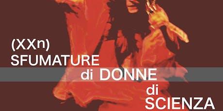 """Festival Pirandello e del '900 - """"Sfumature di donne di scienza"""" biglietti"""