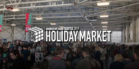 GeekCraft Expo SEATTLE 2019 Holiday Market tickets
