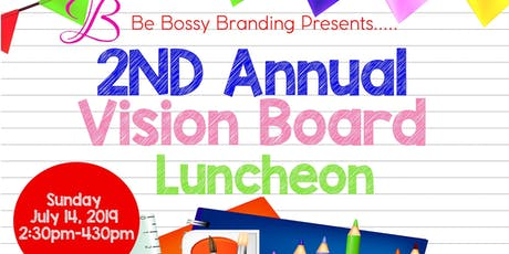 2nd Annual Vision Board Luncheon tickets