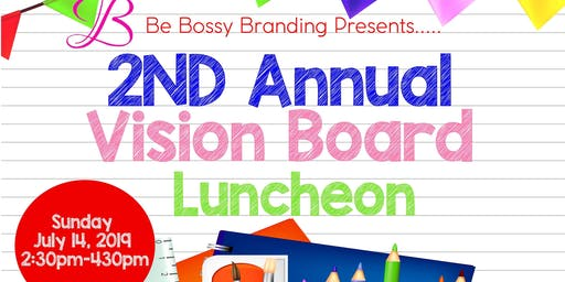 2nd Annual Vision Board Luncheon