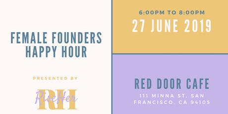 Female Founders Happy Hour tickets