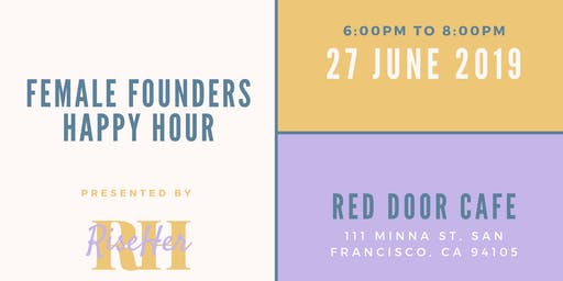Female Founders Happy Hour