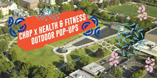 CHBP x HEALTH & FITNESS OUTDOOR POP-UPS
