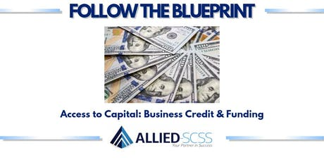 Follow the Blueprint Series: Access to Capital tickets