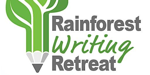 2020 Rainforest Writing Retreat