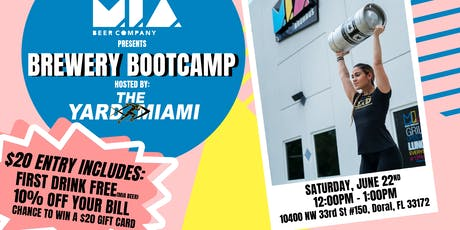 MIA Brewery Bootcamp Hosted By: The Yard Miami tickets